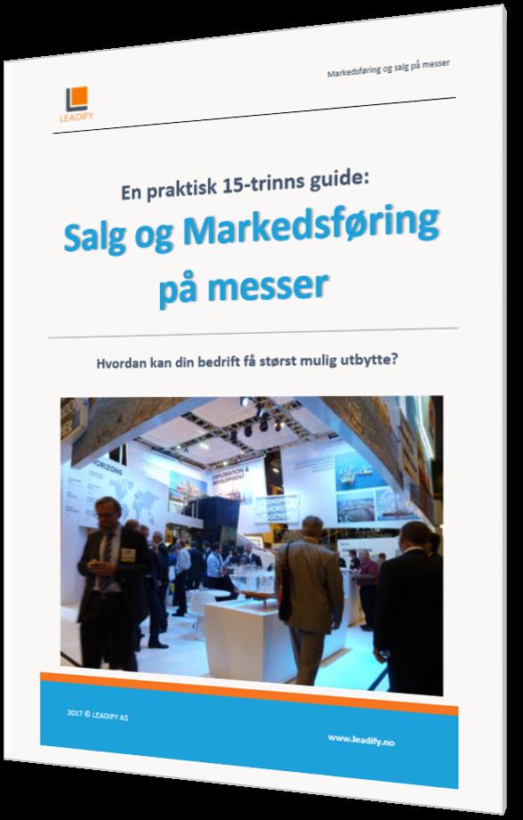 En praktisk 15 trinns guide til salg og markedsføring på messer