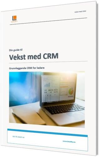 Din guide til vekst med CRM