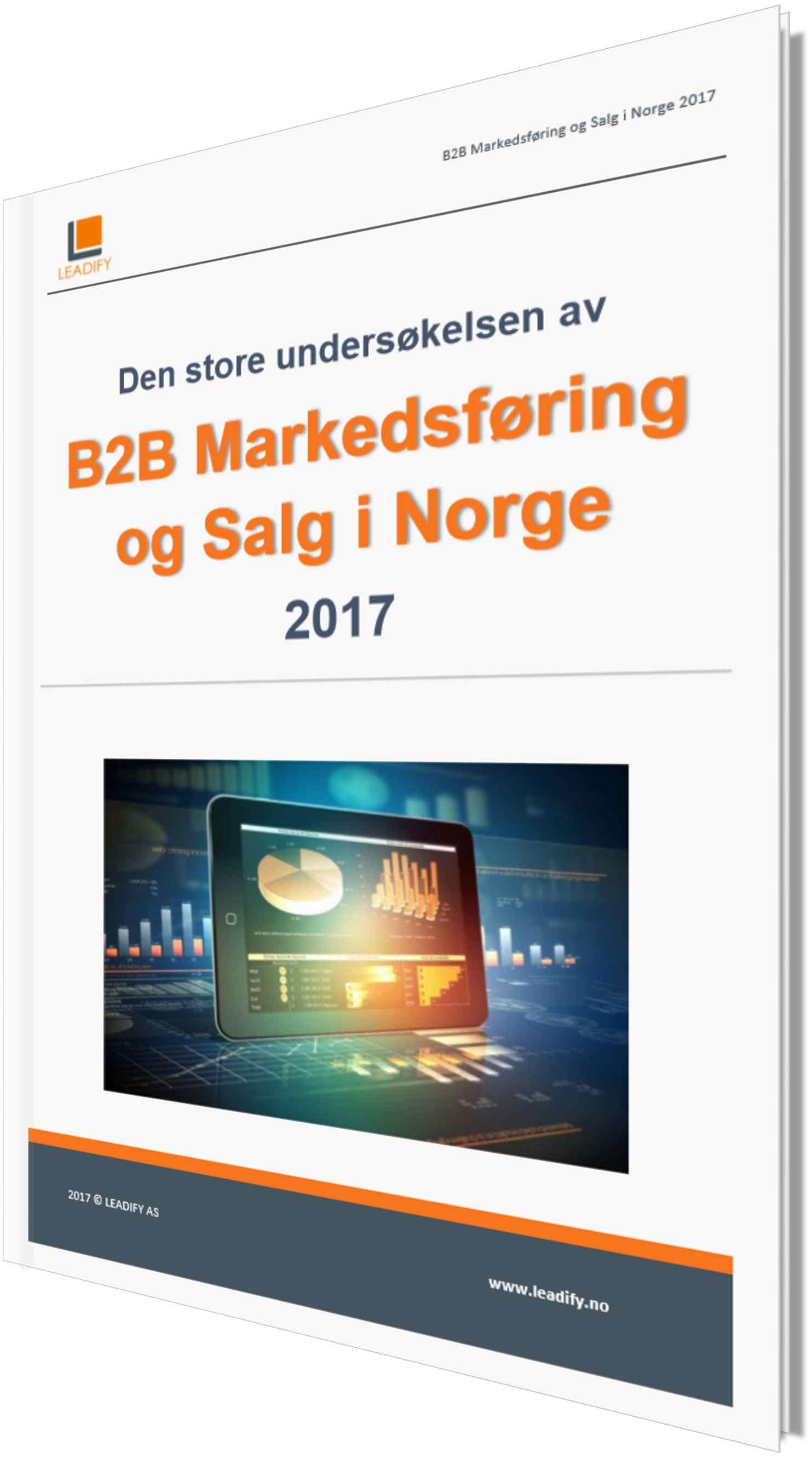 Den store undersøkelsen av B2B Markedsføring og Salg i Norge 2017
